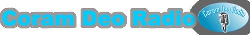 Coram Deo Radio